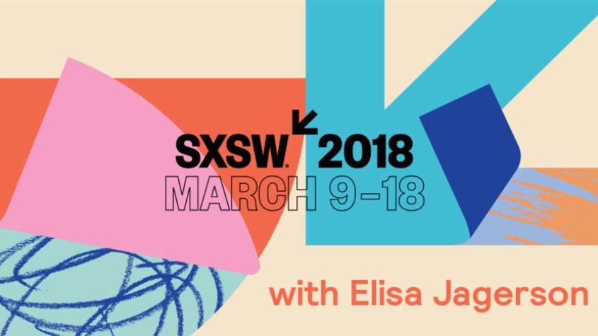 Elisa Jagerson @ SXSW 2018
