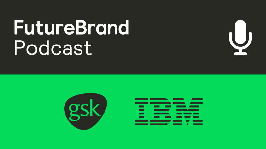 FutureBrand Podcast: How connected brands drive growth