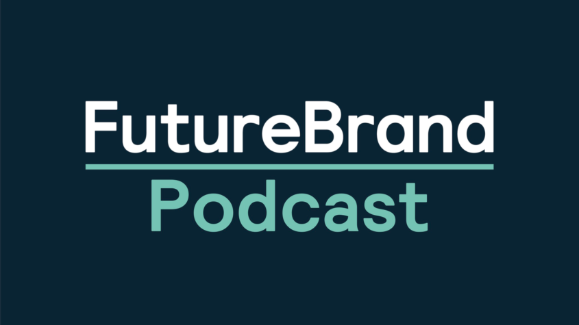 FutureBrand Podcast: Future-proofing your business in a post-COVID world